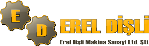 Erel Dişli ve Makina San. Ltd. Şti.